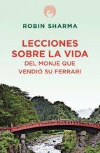 lecciones sobre la vida del monje que vendió su ferrari (ebook)-robin s. sharma-9788425345395