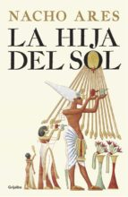 la hija del sol nacho ares 9788425355295