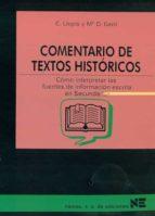 comentario de textos historicos como interpretar las fuentes de i nformacion escrita en secundaria c. llopis mª d. gant 9788427712195