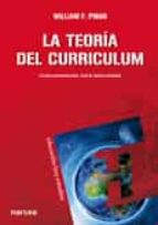 la teoria del curriculum william f. pinar 9788427720695