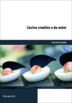 cocina creativa o de autor-victor perez castaño-9788428334495