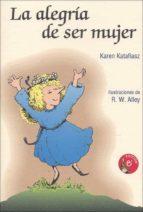 la alegria de ser mujer-karen katafiasz-9788428519595