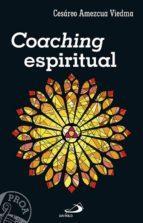 coaching espiritual-cesareo amezcua viedma-9788428552295