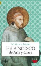 francisco de asis y clara-maria victoria triviño-9788428821995
