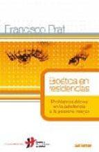 bioetica en residencias: problemas eticos en la asistencia a la p ersona mayor francesc prat 9788429317695