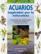 acuarios inspirados por la naturaleza 9788430549795
