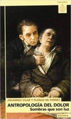 antropologia del dolor-johannes vilar-9788431316495