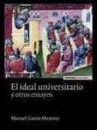 el ideal universitario y otros ensayos manuel garcia morente 9788431328795