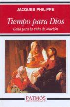 tiempo para dios (ebook)-jacques philippe-9788432141195