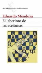 el laberinto de las aceitunas (ebook)-eduardo mendoza-9788432291395
