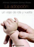 la adopcion: un viaje de ida y vuelta-alfonso colodron gomez roxas-9788433022295