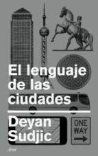el lenguaje de las ciudades deyan sudjic 9788434426795