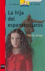 la hija del espantapajaros (9ª ed.) maria gripe 9788434808195