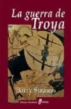 la guerra de troya-barry strauss-9788435026895
