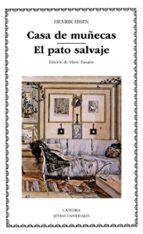 casa de muñecas; el pato salvaje-henrik ibsen-9788437617695