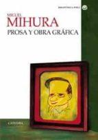 miguel mihura: prosa y obra grafica-miguel mihura-9788437621395
