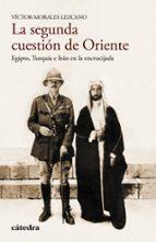 la segunda cuestion de oriente: egipto, turquia e iran-victor morales de lezcano-9788437635095