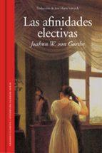 las afinidades electivas-johann wolfgang von goethe-9788439730095