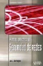manual practico de seguridad de redes (hardware y redes) jan harrington 9788441520295
