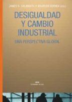 desigualdad y cambio industrial: una perspectiva global james k. galbraith maureen berner 9788446020295