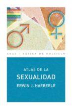 atlas de la sexualidad erwin j. haeberle 9788446025795
