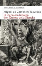 el ingenioso hidalgo don quijote de la mancha-miguel de cervantes saavedra-9788446043195