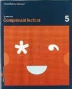 quadern  comprensió lectora.5 c.bas. ed 2010 catala 9788447920495
