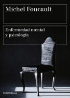 enfermedad mental y psicología michel foucault 9788449332395