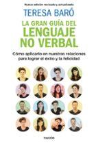 la gran guia del lenguaje no verbal-teresa baro-9788449335495