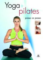 yoga + pilates: paso a paso jose rodriguez 9788466211895
