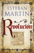 revolución esteban martin 9788466662895