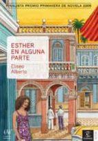 Esther en alguna parte Descargue libros electrónicos gratuitos en pdf para kindle