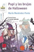 pupi y las brujas de halloween maria menendez ponte 9788467579895