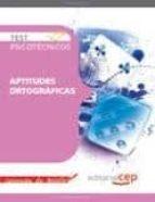 test psicotecnicos. aptitudes ortograficas (coleccion de bolsillo )-9788468125695