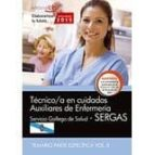 técnico/a en cuidados auxiliares de enfermería. servicio gallego de salud (sergas). temario parte específica vol.ii 9788468159195
