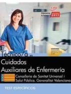 técnico/a en cuidados auxiliares de enfermería. conselleria de sanitat universal i salut pública. generalitat valenciana. test-9788468171395