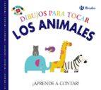 dibujos para tocar. los animales 9788469624395