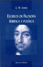 escritos de filosofia juridica y politica-g.w. leibniz-9788470308895