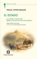 el estado: su historia y evolucion desde un punto de vista sociol ogico franz oppenheimer 9788472096295