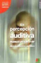 la percepcion auditiva: manual practico de discriminacion auditiv a (vol. ii) (incluye un casete)-ines bustos sanchez-9788472782495