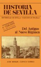 del antiguo al nuevo regimen: sevilla en el siglo xix (4ª ed.)-jose manuel cuenca toribio-9788474056495