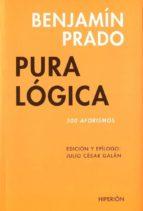 pura logica (500 aforismos)-benjamin prado-9788475179995