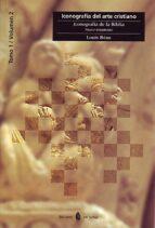 iconografia  de la biblia: nuevo testamento (iconografia del arte cristiano tomo i, vol. ii)-louis reau-9788476281895