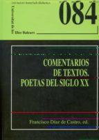 comentarios de textos. poetas del siglo xx 9788476326695