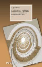 descenso a periferia: asistencia y condicion humana en el territo rio de lo social-9788476427095