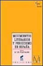 movimientos literarios y periodismo en españa-maria del pilar palomo-9788477385295