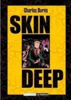 skin deep (edicion en cartone) charles burns 9788478339495