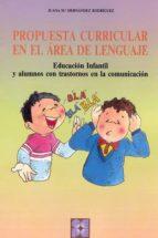 propuesta curricular en el area del lenguaje juana maria hernandez rodriguez 9788478692095