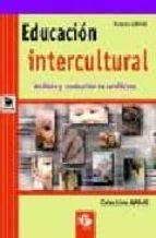 educacion intercultural: analisis y resolucion de conflictos-9788478841295