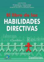 el libro de las habilidades directivas-luis puchol-9788479785895